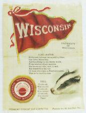 C.1910 Wisconsin University College Mascot Cheer Tobacco Silk Vintage Original