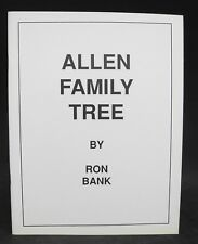 Allen Family Tree by Ron Bank - Family Genealogy - Heritage - 1990