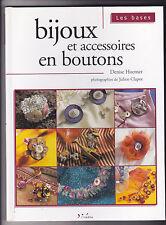 Bijoux et accessoires en boutons Denise HOERNER
