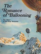 THE ROMANCE OF BALLOONING  (1st Edition) BRAND NEW! (Lighter Than Air)