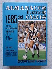 ALMANACCO ILLUSTRATO DEL CALCIO 1985 PANINI STATO PIU' CHE OTTIMO