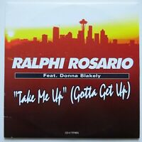 RALPHI ROSARIO feat. DONNA BLAKELY : TAKE ME UP (GOTTA GET UP) - CD SINGLE