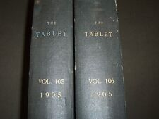 1905 THE TABLET A WEEKLY NEWSPAPER & REVIEW 2 BOUND VOLUMES 105 & 106 - R 1066