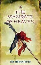 The Mandate of Heaven by Tim Murgatroyd (Paperback) New book