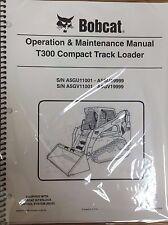 Bobcat T300 Track Loader Operation & Maintenance Manual Owner's 5 #6986975