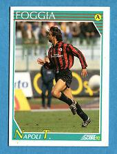 Cards-Figurina/Stickers SCORE 92-n. 95 - NAPOLI T. - FOGGIA
