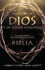 Una historia de Dios y de todos nosotros: Una novela basada en la épic-ExLibrary