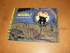 Album BD - E.O 2010 - tirage limité et numéroté - HOUBA ! Une histoire d'amour