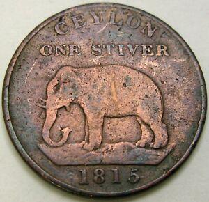 CEYLON 1 Stiver 1815 - Copper - F/VF - 923 *