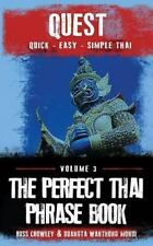 The Perfect Thai Phrasebook by Russ Crowley and Duangta Mondi (2014, Paperback)