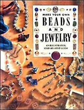 Make Your Own Beads and Jewelry