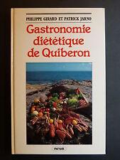 Philippe Girard & Patrick Jarno GASTRONOMIE DIÉTÉTIQUE DE QUIBERON Mengès 1987