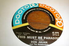 DON JULIAN MINE ALL MINE THIS MUST BE PARADISE CLEAN 45