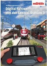 """Märklin 03082 Asesor Libro """"Digital FAHREN con el Central Estación 3"""" Nuevo +"""