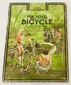 """1972 Clymer Publication """" FIX YOUR BICYCLE """" / First Printing / 117 Pages /Manua"""