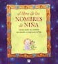 El Libro de Los Nombres de Nina (the Book of Girl Names) (Spanish Edit-ExLibrary