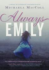 Always Emily by Michaela MacColl (2014, Hardcover) w/free shipping