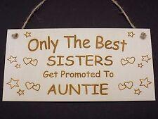 Seuls les meilleures soeurs être promus à tante en bois suspendu plaque sœur signe