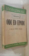 ODI ED EPODI Orazio Flacco A cura di Alberto Mocchino Mondadori Classici Latini