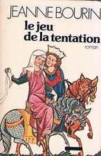 Le jeu de la tentation   Jeanne bourin  -  La table ronde