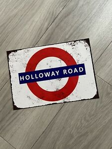 """HOLLOWAY ROAD LONDON TUBE SIGN 7.5""""x10.5"""" VINTAGE RUSTED STYLE METAL WALL PLAQUE"""