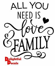 ALL YOU NEED IS LOVE AND FAMILY VINYL STICKER DECAL DIY GIFT WEDDING PROPS RIBBA