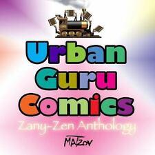 Urban Guru Comics : Zany-Zen Anthology by Ron Matzov (2014, Paperback, Large...