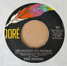 THE ZANIES - LOS ANGELES LOS ANGELES b/w OLD MAN RIVER - DORE 45 - 1976