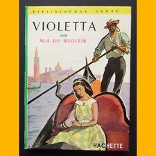 Bibliothèque Verte VIOLETTA M.-A. de Miollis Albert Chazelle 1959