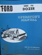 Ford Tractors Series 705 Dozer Operator`s Manual Book Factory Original OEM