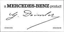 a MERCEDES-BENZ product  with Gottlieb Daimler's signature