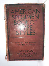 AMERICAN SPECIMEN BOOK OF TYPE STYLES by American Type Foundery 1912 RARE