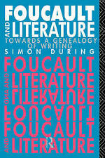 Foucault and Literature: Towards a Genealogy of Writing (New Accents-ExLibrary