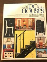 1975 All About Dollhouses BOOK Miniatures Barbara Farlie Furniture Accessories