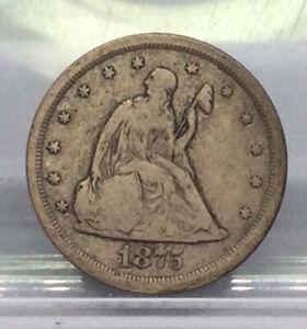 1875 S 20c Seated Liberty Twenty Cent Piece