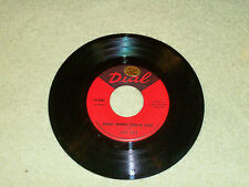 """JOE TEX*HOLD WHAT YOU'VE GOT/ FRESH OUT OF TEARS*DIAL*1964 7""""45 RPM*POP/SOUL* M"""