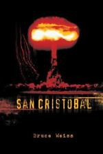San Cristobal by Bruce Weiss (2013, Hardcover)