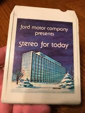 Ford Motor Company Presents Stereo For Today 8 Track Tape