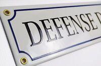 Plaque emaillée DÉFENSE D'AFFICHER 9x45 cm - 10 ans de garantie - fait à la main