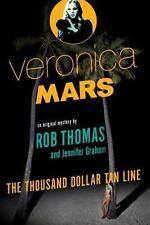 Veronica Mars: The Thousand-Dollar Tan Line (Paperback or Softback)