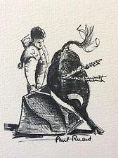 Paul Ricard Provence estampe toréador toréro taureaux Camargue signée