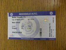 15/03/2011 Ticket: Rochdale v Notts County [Press Box] . Bobfrankandelvis the se