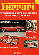 FASCICULE ATLAS N°2 REVUE COLLECTION FERRARI 250 GT CALIFORNIA 312 P/B F1 314 T4
