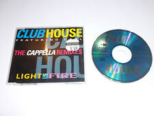 CLUB HOUSE - Light My Fire - The Cappella Remixes - Deleted 1993 UK 5-track CD