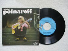 """45T 7"""" MICHEL POLNAREFF """"Sous quelle étoile suis je né""""DISC AZ EP 1068 FRANCE §"""