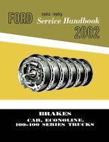 OEM Repair Maintenance Shop Manual Bound Ford Car & Light Truck Brakes 1962-1963