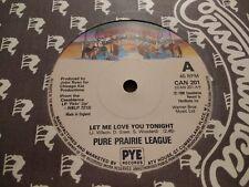 """Pure Prairie League * deja que te amo esta noche * 7"""" solo 1980 Excelente puede 201"""