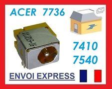 Réparation connecteur alimentation pc portable Acer Aspire 7736Z