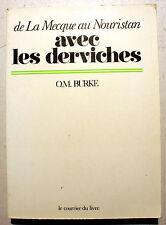 SOUFISME/AVEC LES DERVICHES/DE LA MECQUE AU NOURISTAN/O.M.BURKE/1981/