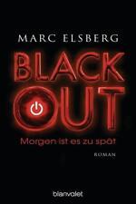 BLACKOUT - Morgen ist es zu spät von Marc Elsberg (2013, Klappenbroschur)
